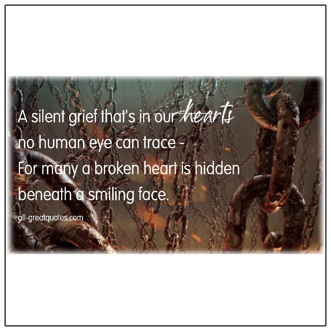 A Silent Grief That's In Our Hearts Grief Verses
