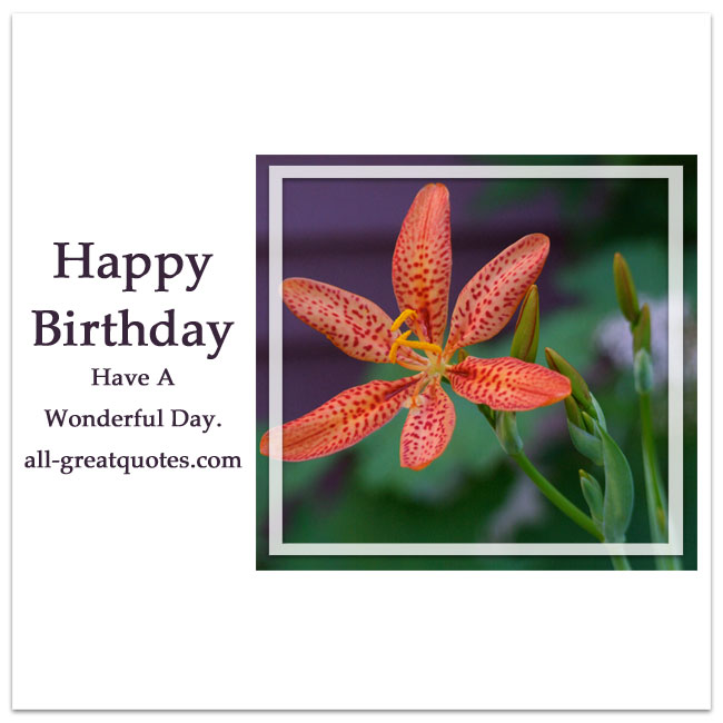 Happy Birthday - Have A Wonderful Day | Share Free Birthday Cards
