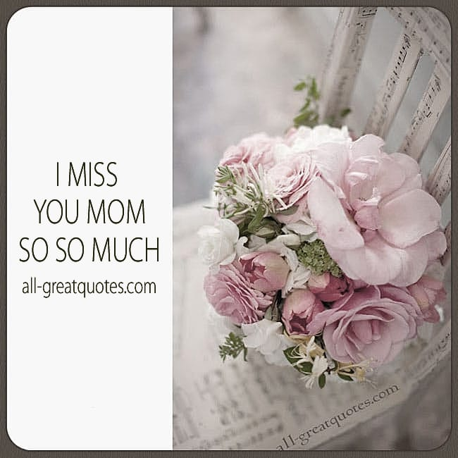 I Miss You Mom So So Much Mom In Heaven