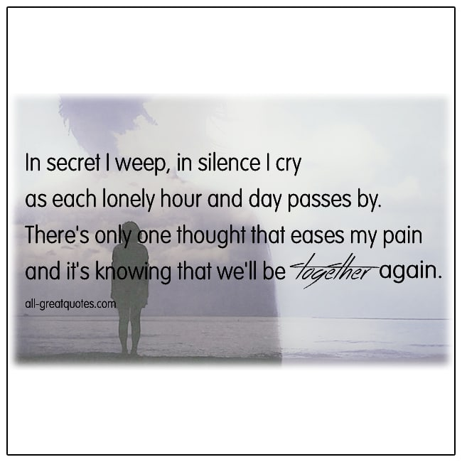 In Secret We Weep In Silence I Cry Grief Verses