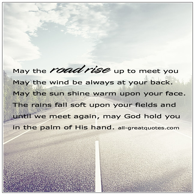 May The Road Rise To Meet You Irish Blessing Poem