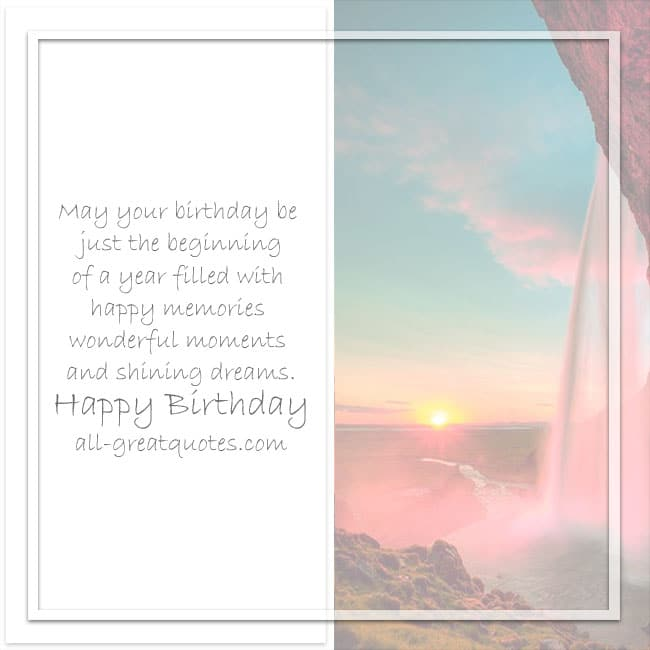 May-your-Birthday-be-just-the-beginning-of-a-year-filled-with-happy-memories-wonderful-moments
