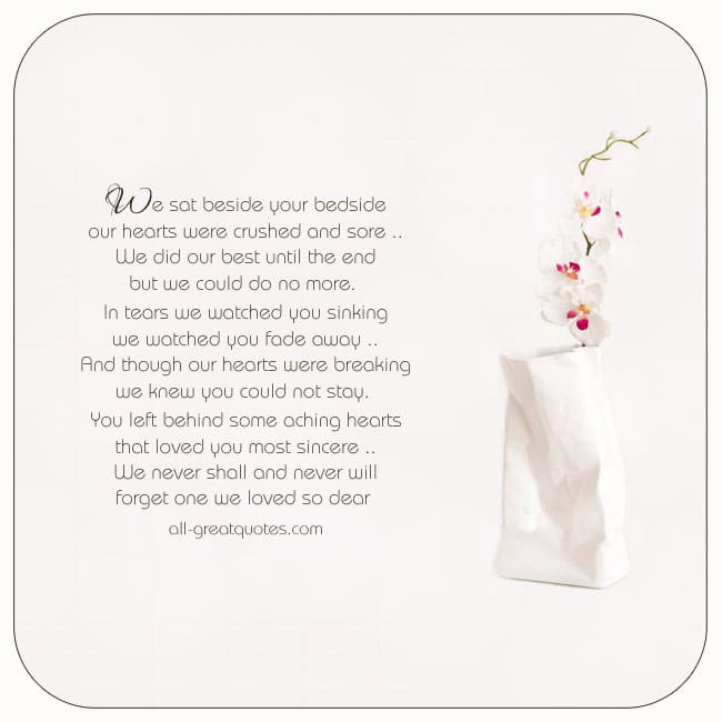 We sat beside your bedside Sympathy Card Picture Poems