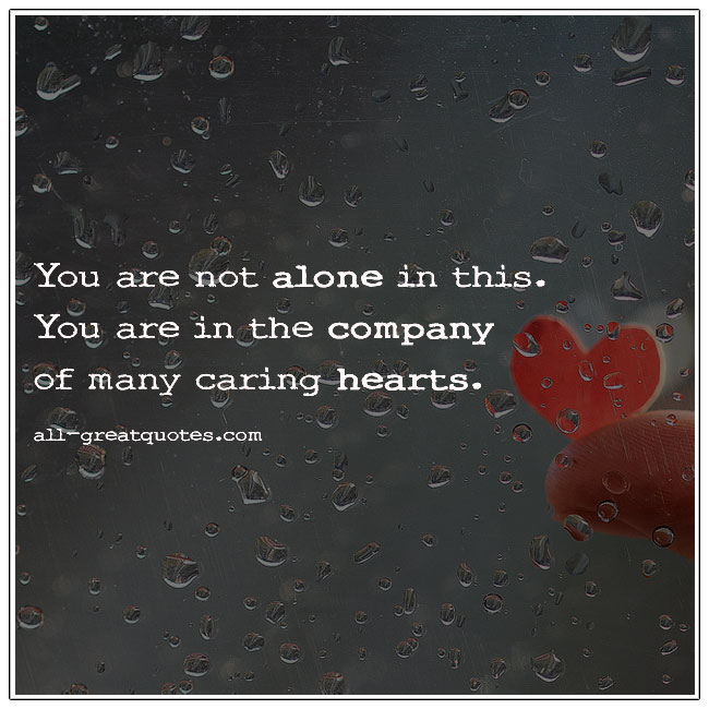 You Are Not Alone In This Grief Quotes Cards