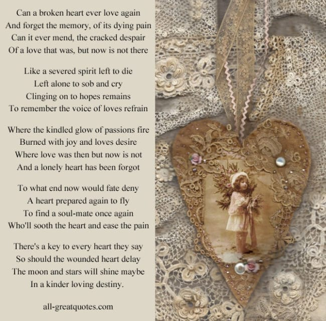 Can a broken heart ever love again - In Loving Memory