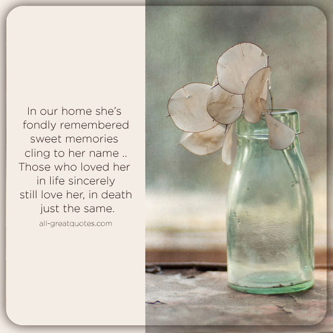 In Loving Memory Picture Cards In Our Home She Is Fondly Remembered