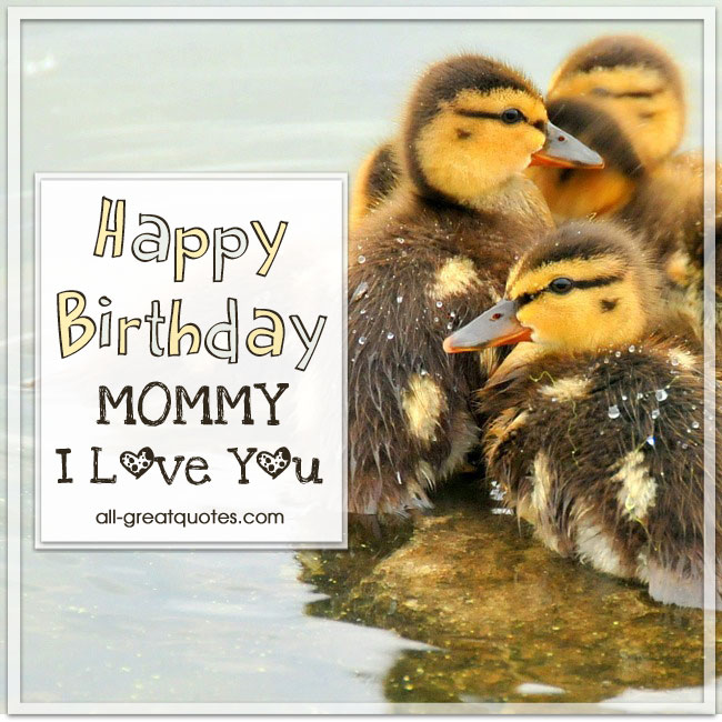 Happy Birthday Mommy Greeting Picture Cards