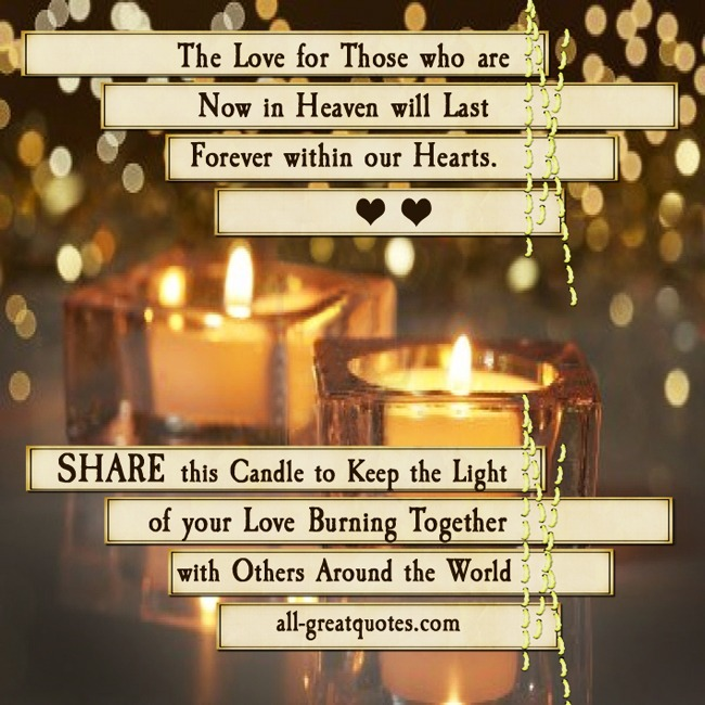In Loving Memory Forever In Our Hearts Share This Candle