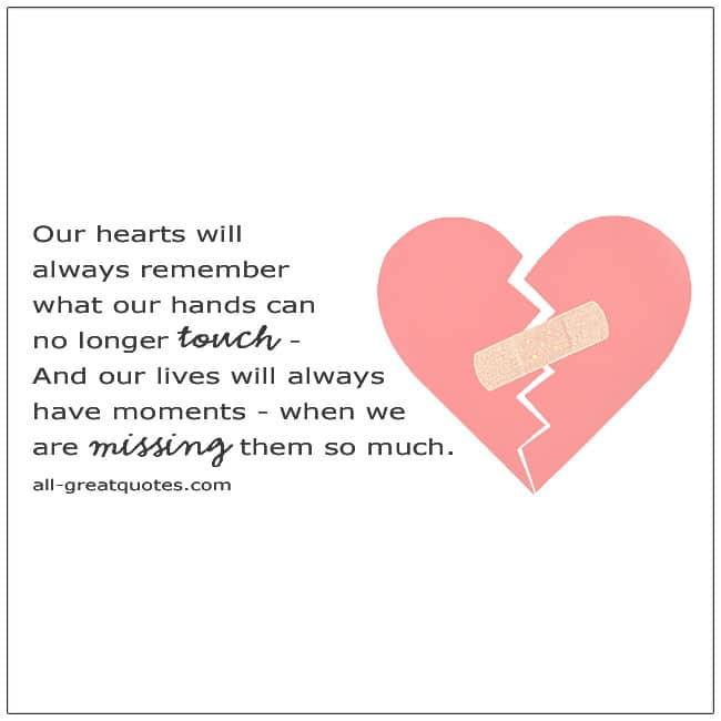 Our Hearts Will Always Remember What Our Hands Can No Longer Touch Grief Verses