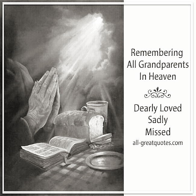 Remembering All Grandparents In Heaven On Grandparents Day