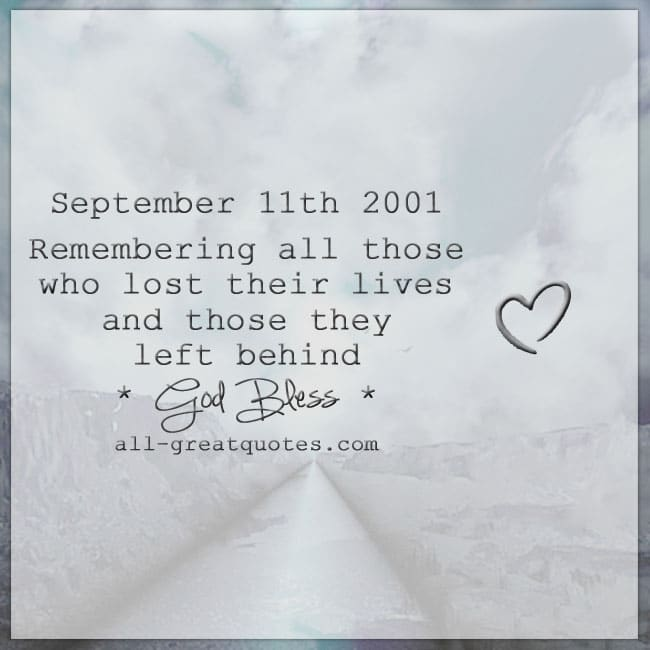 September 11th 2001 Remembering All Those Who Lost Their Lives