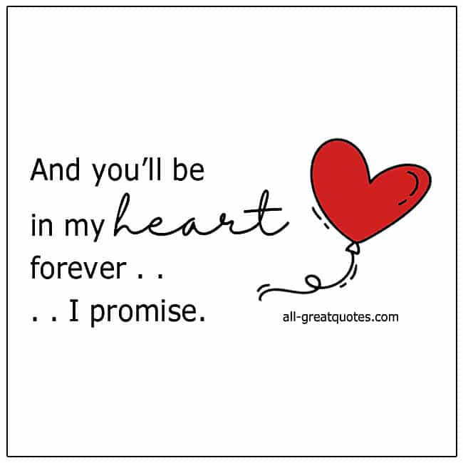 In_Loving_Memory_Cards_And_You'll_Be_In_My_Heart_Forever_I_Promise