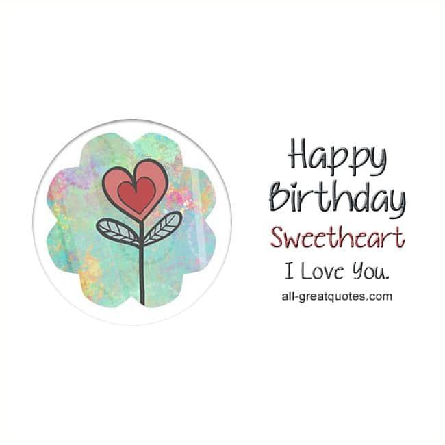 Happy-Birthday-Cards-Happy-Birthday-Sweetheart-I-Love-You