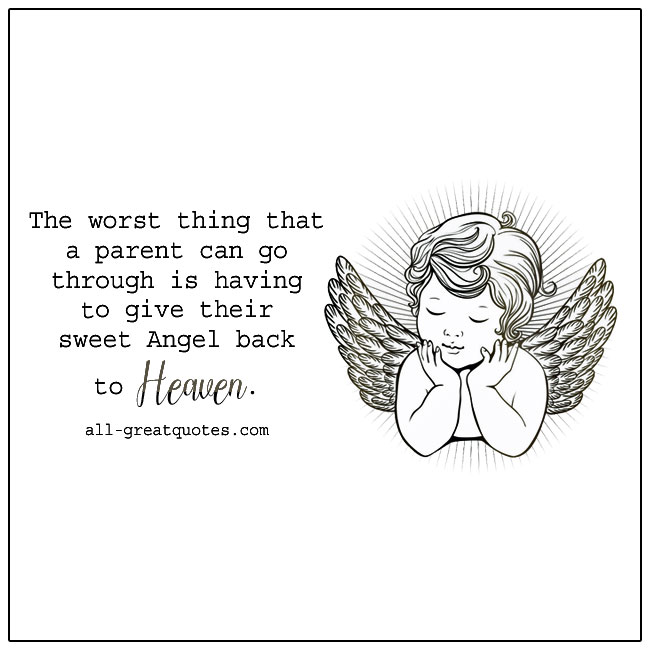 Having To Give Their Sweet Angel Back To Heaven Grief Quotes