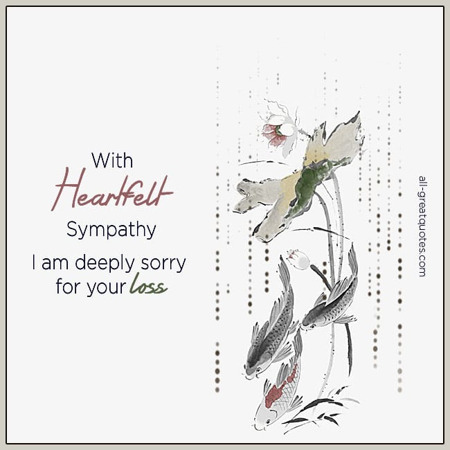 I Am Deeply Sorry for Your Loss With Heartfelt Sympathy Card