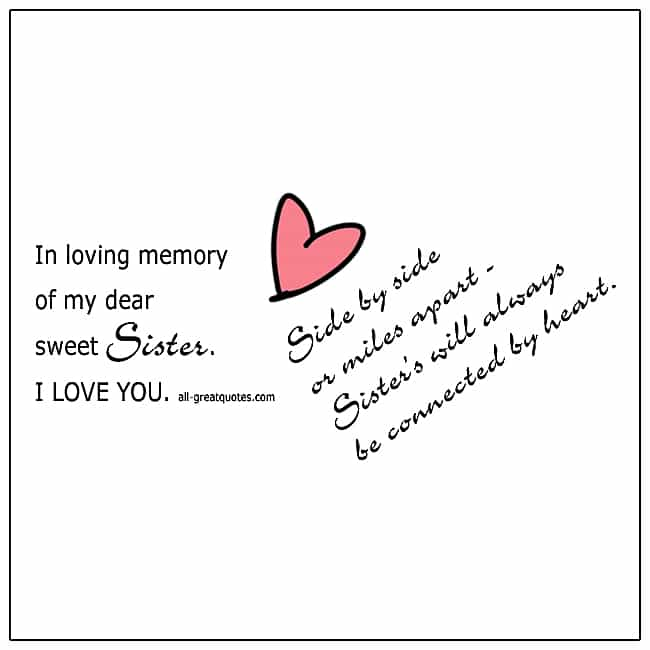 In Loving Memory Of My Dear Sweet Sister Grief Quotes