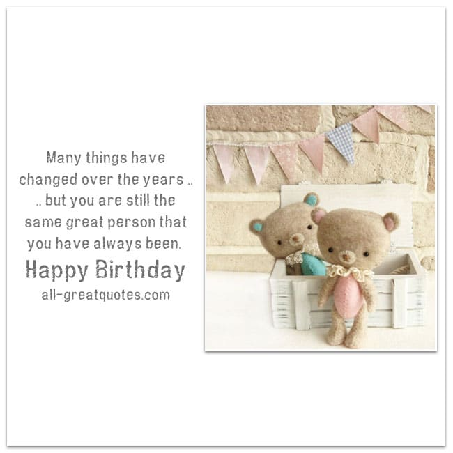 Happy Birthday Cards – Great Person That You Have Always Been