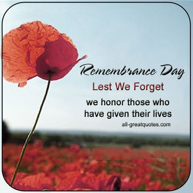 Remembrance Day Card Lest We Forget We honor those who have given their lives