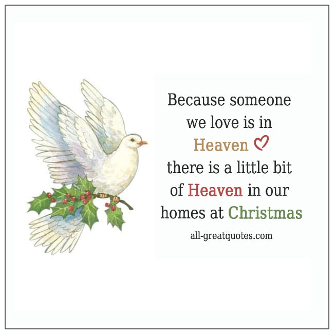 Christmas In Heaven Cards Share Facebook. Dove, Twig, Holly. Card Reads - Because someone we love is in heaven.