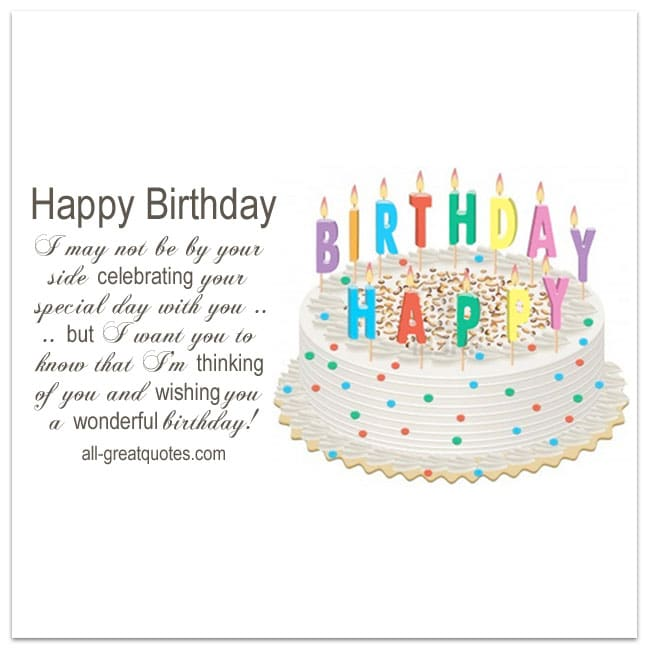 Happy-Birthday-Cards-I-may-not-be-by-your-side-celebrating-your-special-day-with-you