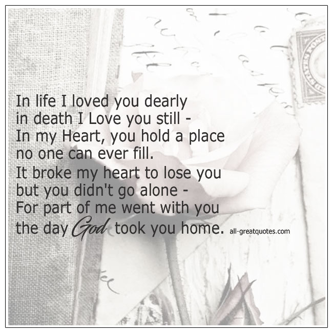 In Life I Loved You Dearly In Death I Love You Still Grief Poem