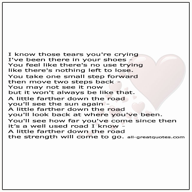 A Little Farther Down The Road Grief Poem For Loss