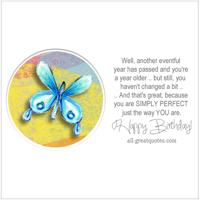 Free Birthday Cards You Are SIMPLY PERFECT just the way YOU are. Cute Butterfly Card
