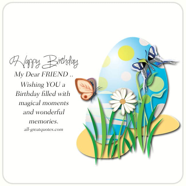 Happy Birthday My Dear Friend Free Birthday Cards For Friends – Share Birthday Cards on Facebook