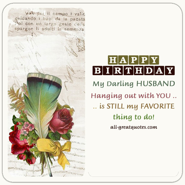 Happy-Birthday-My-Darling-Husband-hanging-out-with-YOU-is-STILL-my-FAVORITE-thing-to-do
