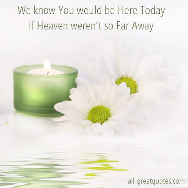 In Loving Memory Cards We know You would be Here Today