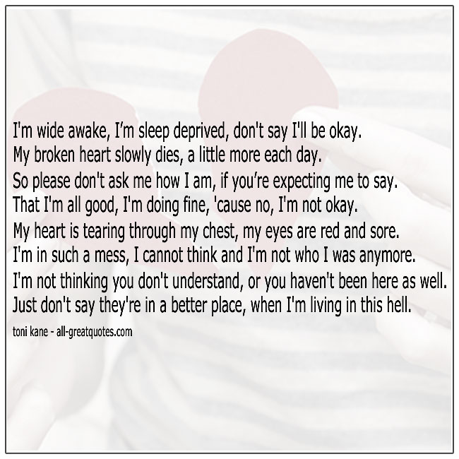 No I'm Not Okay Grief Poem By Toni Kane