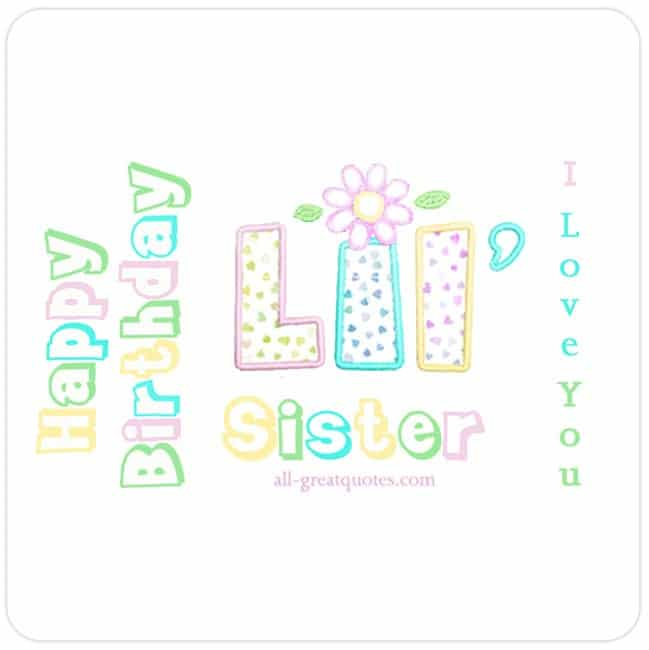 Happy Birthday Lil Sister Cards