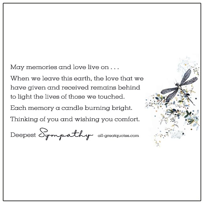 May Memories And Love Live On Deepest Sympathy Card