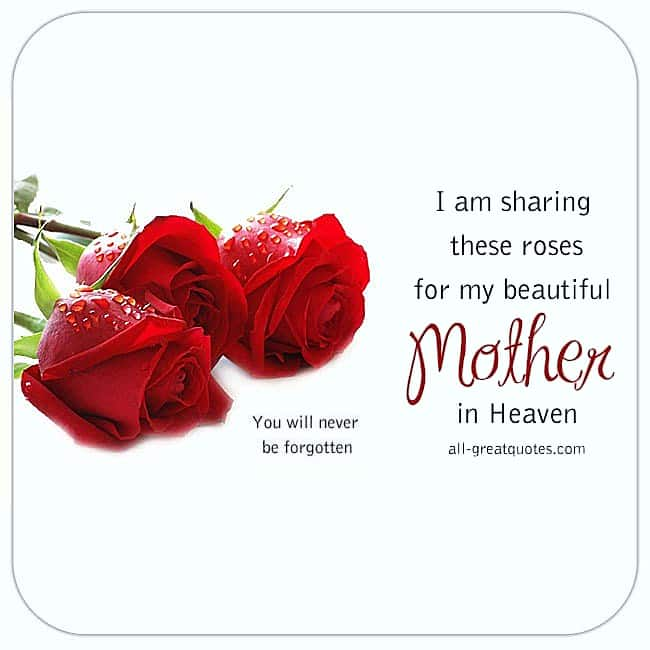 Memorial Cards For Mom Roses for my Beautiful Mother in Heaven. Mothers Day In Heaven card.