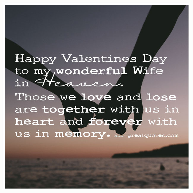 Valentines Wife In Heaven Card Heart Message