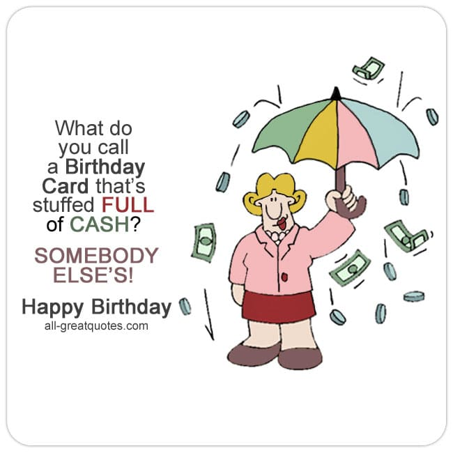 What Do You Call A Birthday Card Thats Stuffed Full Of Cash Fun Card