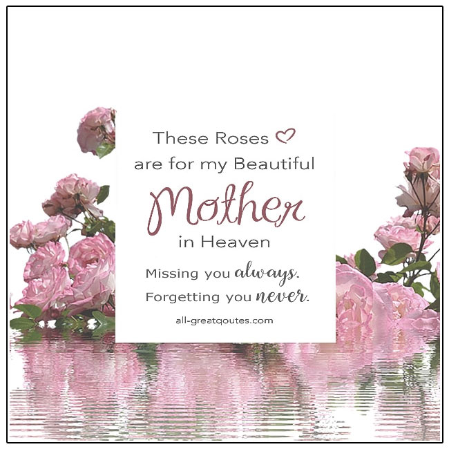 These Roses Are For My Beautiful Mother In Heaven Mother's Day In Heaven Card