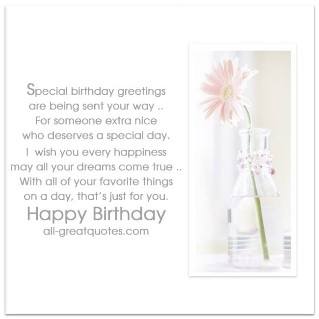 Special Birthday greetings are being sent your way