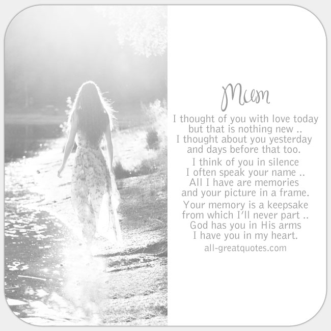 Mum I Thought Of You Today But That Is Nothing New Mother In Heaven Poem