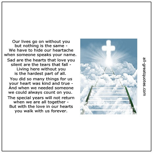 Our Lives Go On Without You Grief Poem Card