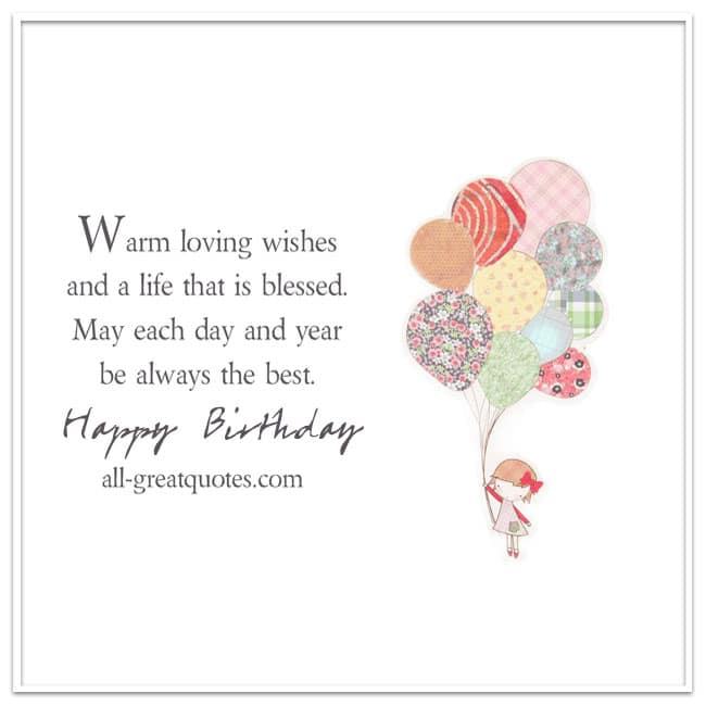 Warm loving wishes and a life that is blessed | Free Birthday Cards