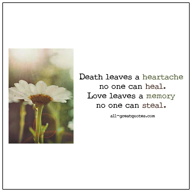 Death Leaves A Heartache No One Can Heal Grief Verse Card