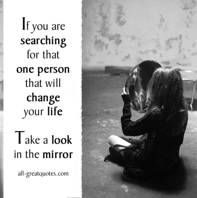 If you are searching for that one person that will change your life picture quotes.