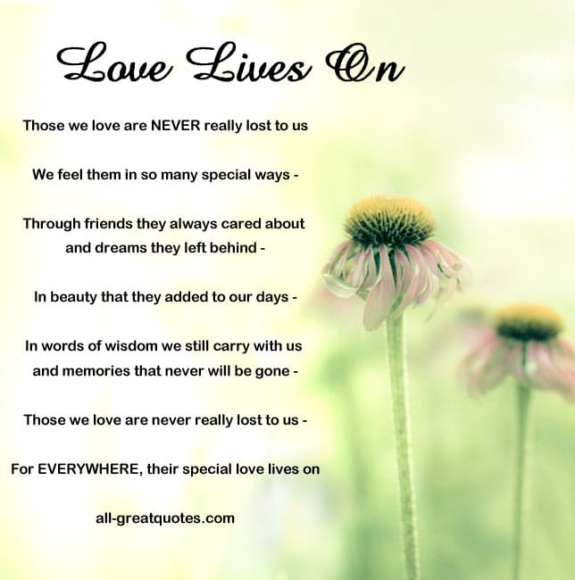 Love Lives On - Those we love are NEVER really lost to us