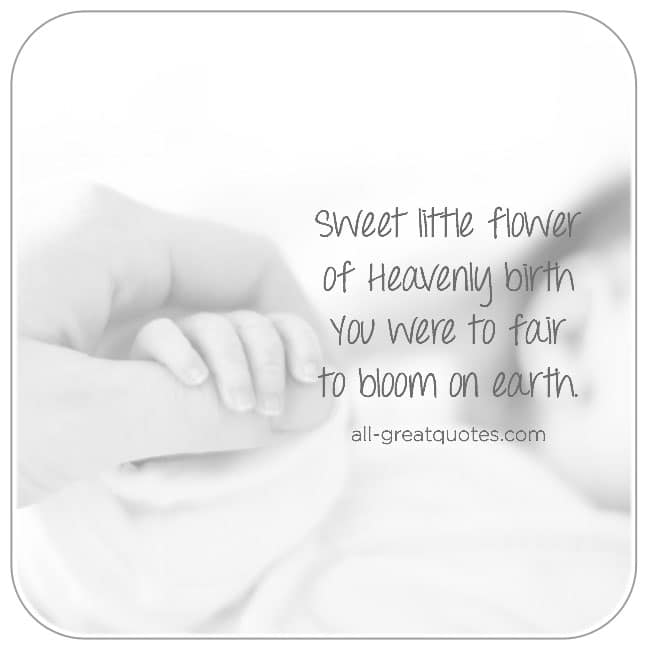 Sweet Little Flower of Heavenly Birth Baby Memorial Cards For Baby