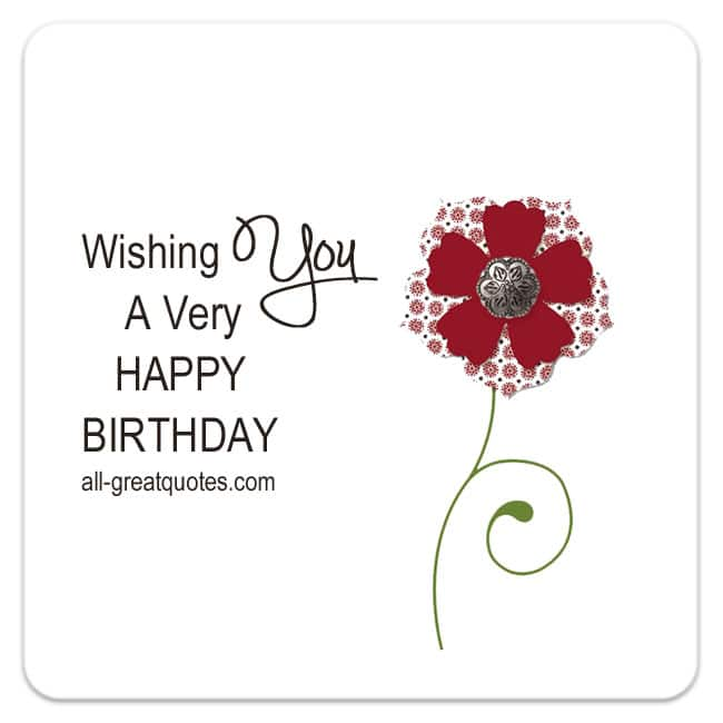 Free Birthday Cards - Wishing You A Very Happy Birthday