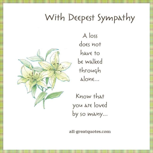 With Deepest Sympathy - A loss does not have to be walked through alone