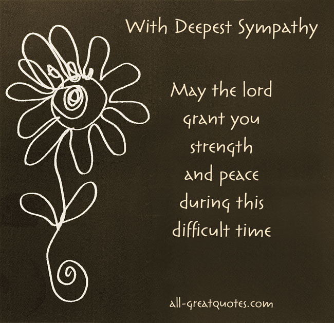 With Deepest Sympathy - May the lord grant you strength