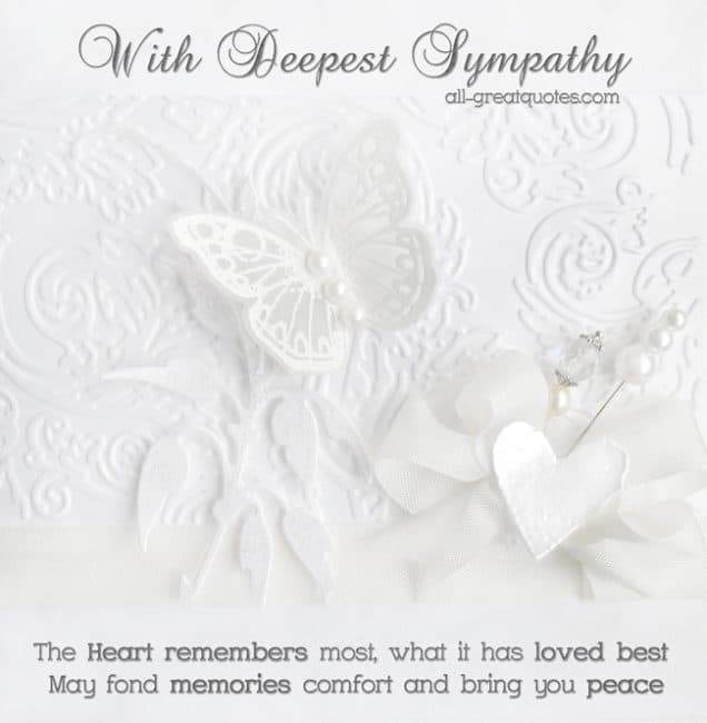 With Deepest Sympathy The Heart remembers