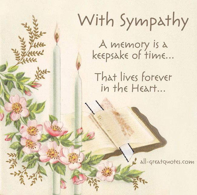 With Sympathy - A memory is a keepsake of time